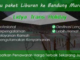 Paket Wisata Bandung Selatan Murah Terbaik