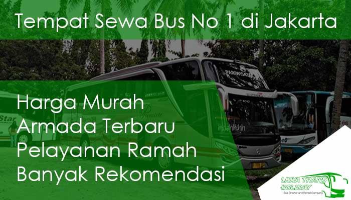 Daftar Harga Sewa Bus Pariwisata Jakarta 2019 Lidya Trans Holiday