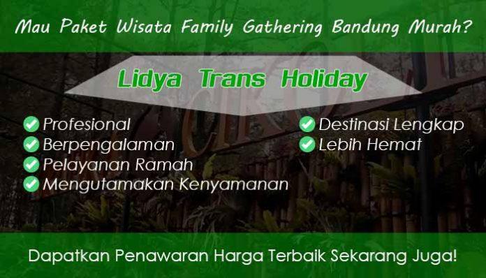Paket Wisata Family Gathering Bandung Murah