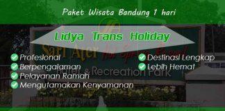 Paket Wisata Bandung 1 hari Murah Terbaik