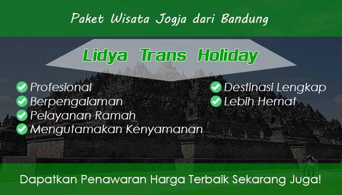 paket wisata keluarga ke jogja Paket Wisata Jogja Dari Bandung Murah 2019 Lidya Trans