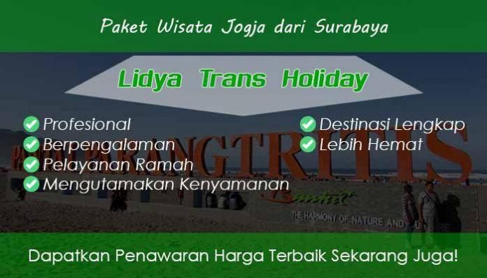 Paket Wisata Jogja dari Surabaya Murah Fasilitas Terbaik
