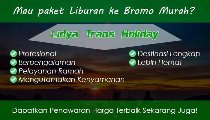 Paket Wisata Bromo Malang Murah Terbaru 2019 Lidya Trans